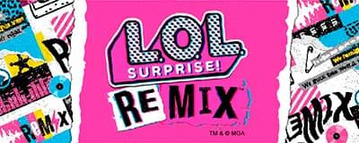 LOL Surprise, LOL OMG, LOL OMG REMIX
